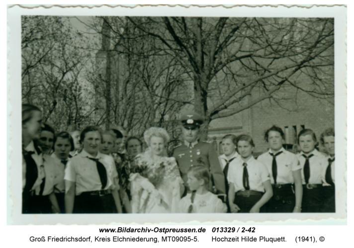 Groß Friedrichsdorf, Hochzeit Hilde Pluquett