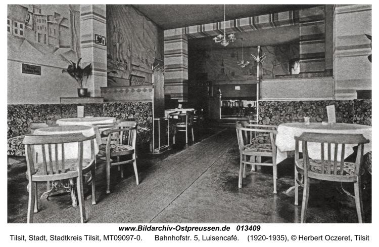 Tilsit, Bahnhofstr. 5, Luisencafé