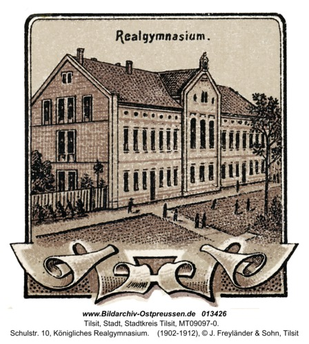 Tilsit, Schulstr. 10, Königliches Realgymnasium