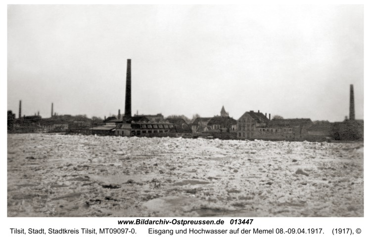 Tilsit, Eisgang und Hochwasser auf der Memel 08.-09.04.1917