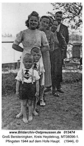 Groß Bersteningken, Pfingsten 1944 auf dem Hofe Haupt
