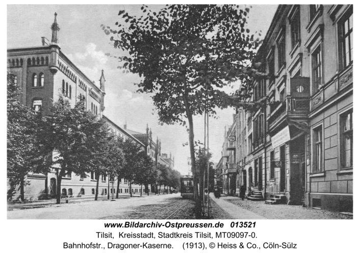 Tilsit, Bahnhofstr., Dragoner-Kaserne