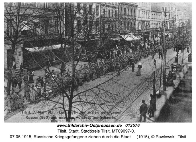Tilsit, 07.05.1915, Russische Kriegsgefangene ziehen durch die Stadt
