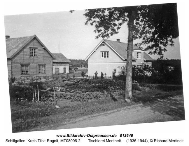 Schillgallen Kr. Tilsit-Ragnit, Tischlerei Mertineit