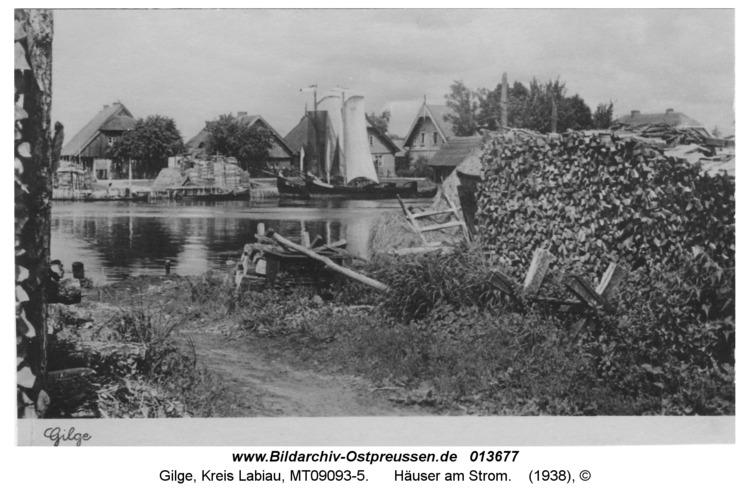 Gilge, Häuser am Strom