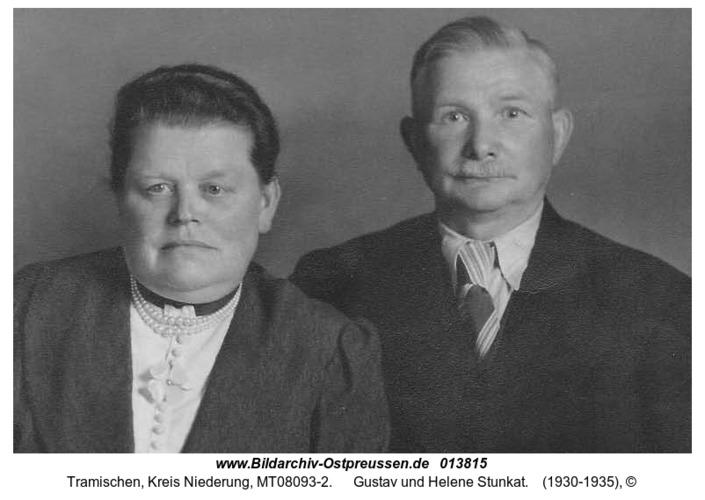 Tramischen, Gustav und Helene Stunkat