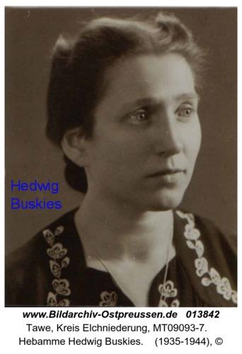 Tawe, Hebamme Hedwig Buskies