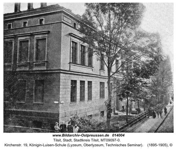 Tilsit, Kirchenstr. 19, Königin-Luisen-Schule (Lyzeum, Oberlyzeum, Technisches Seminar)