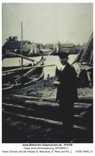 Tawe, Hans Conrad und die Häuser G. Maschutt, G. Reis und Prediger Elian
