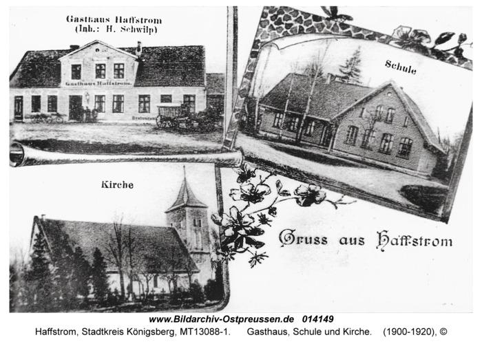 Haffstrom, Gasthaus, Schule und Kirche