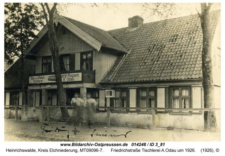 Heinrichswalde, Friedrichstraße Tischlerei A.Odau um 1926