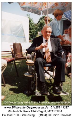 Mühlenhöh, Paulokat 100-Geburtstag