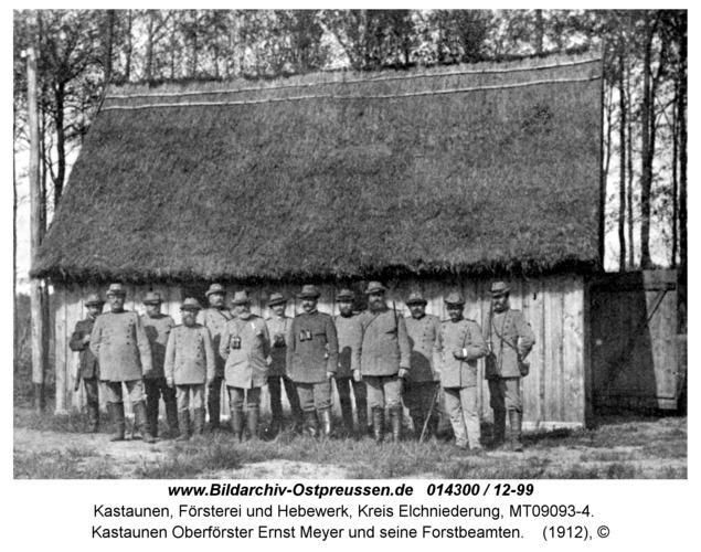 Kastaunen Oberförster Ernst Meyer und seine Forstbeamten