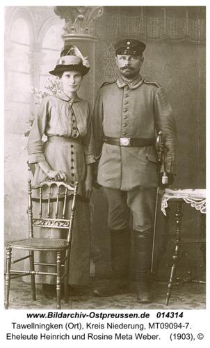 Tawellningken (Ort), Eheleute Heinrich und Rosine Meta Weber