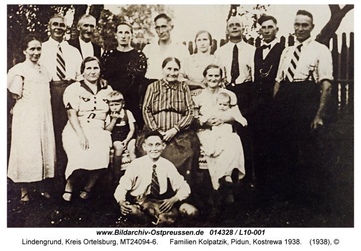 Lindengrund, Familien Kolpatzik, Pidun, Kostrewa 1938