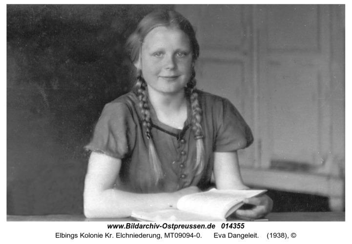 Elbings Kolonie, Eva Dangeleit