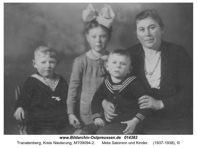 Tranatenberg, Meta Salomon und Kinder