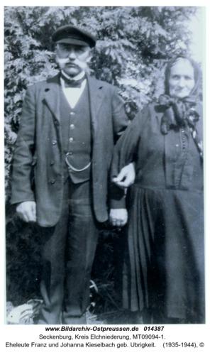 Seckenburg, Eheleute Franz und Johanna Kieselbach geb. Ubrigkeit