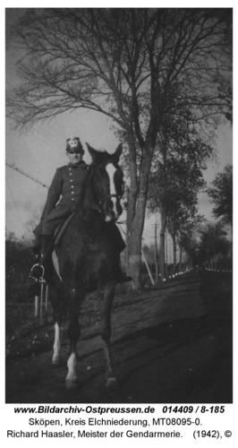 Sköpen, Richard Haasler, Meister der Gendarmerie