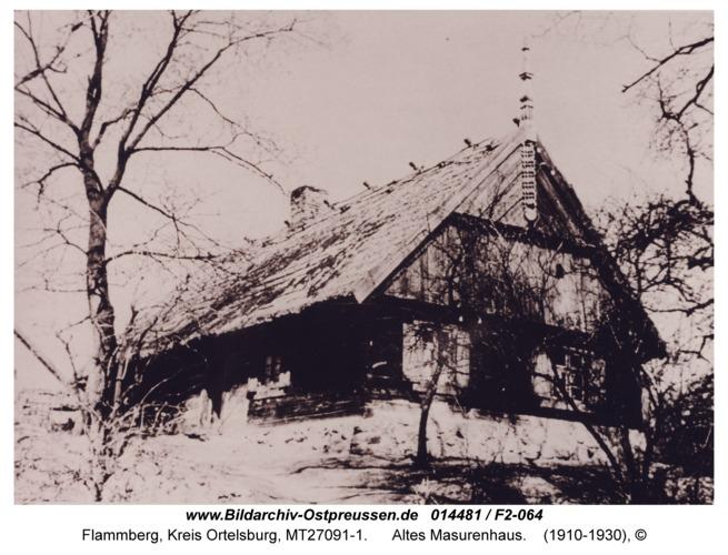 Flammberg, Altes Masurenhaus