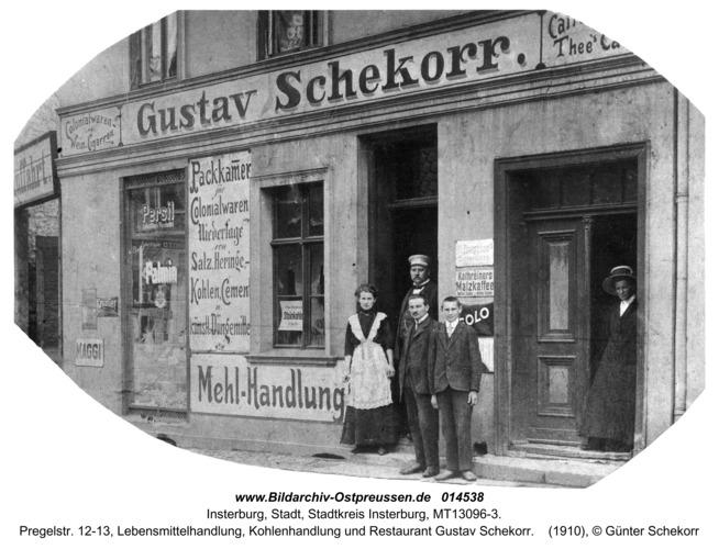 Insterburg, Pregelstr. 12-13, Lebensmittelhandlung, Kohlenhandlung und Restaurant Gustav Schekorr
