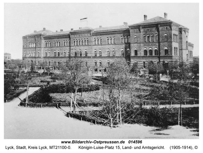 Lyck, Königin-Luise-Platz 15, Land- und Amtsgericht