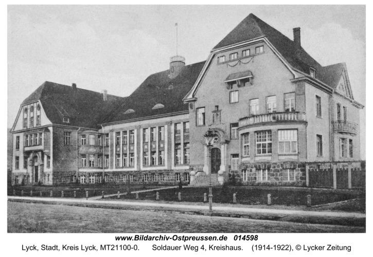 Lyck, Soldauer Weg 4, Kreishaus