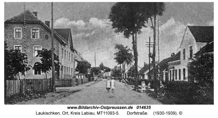 Laukischken, Dorfstraße