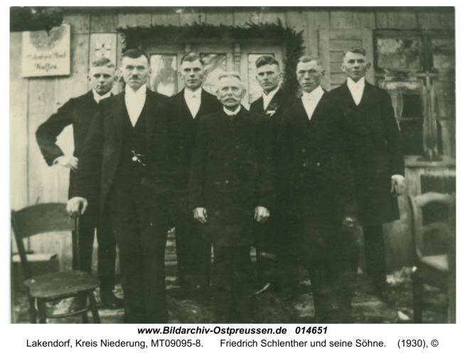 Lakendorf, Friedrich Schlenther und seine Söhne