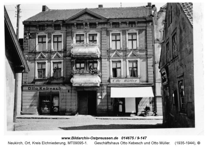 Neukirch, Geschäftshaus Otto Kebesch und Otto Müller