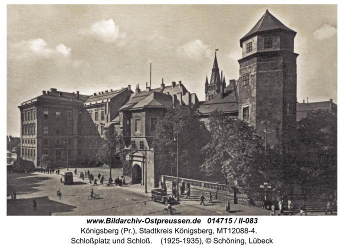 Königsberg, Schloßplatz und Schloß