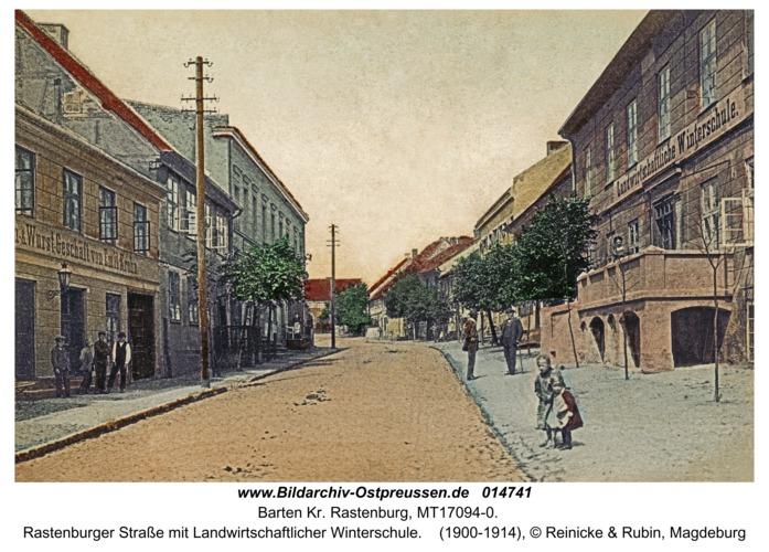 Barten Kr. Rastenburg, Rastenburger Straße mit Landwirtschaftlicher Winterschule