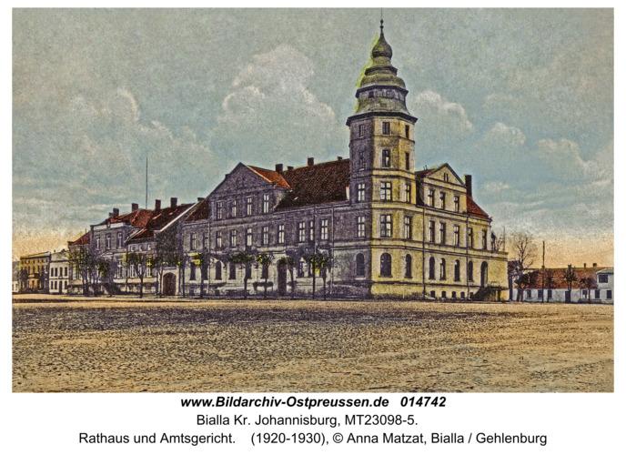 Bialla Kr. Johannisburg, Rathaus und Amtsgericht
