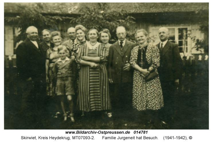 Skirwiet, Familie Jurgeneit hat Besuch