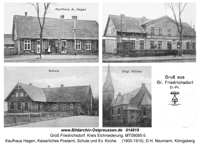 Groß Friedrichsdorf, Kaufhaus Hagen, Kaiserliches Postamt, Schule und Ev. Kirche