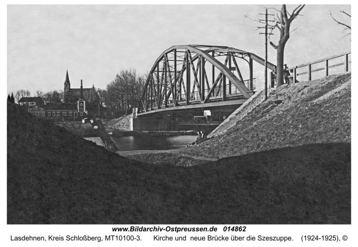 Lasdehnen, Kirche und  neue Brücke über die Szeszuppe