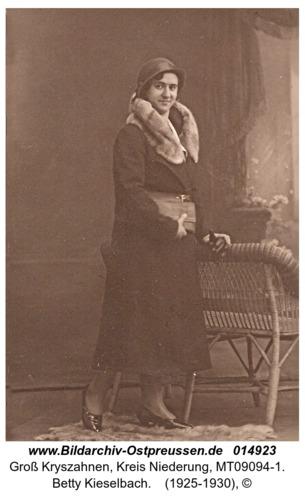 Groß Kryszahnen, Betty Kieselbach