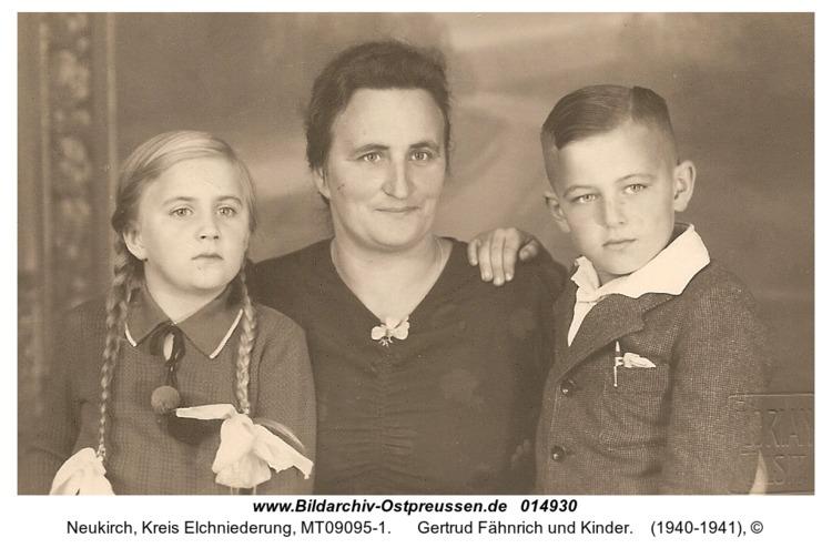 Neukirch, Gertrud Fähnrich und Kinder