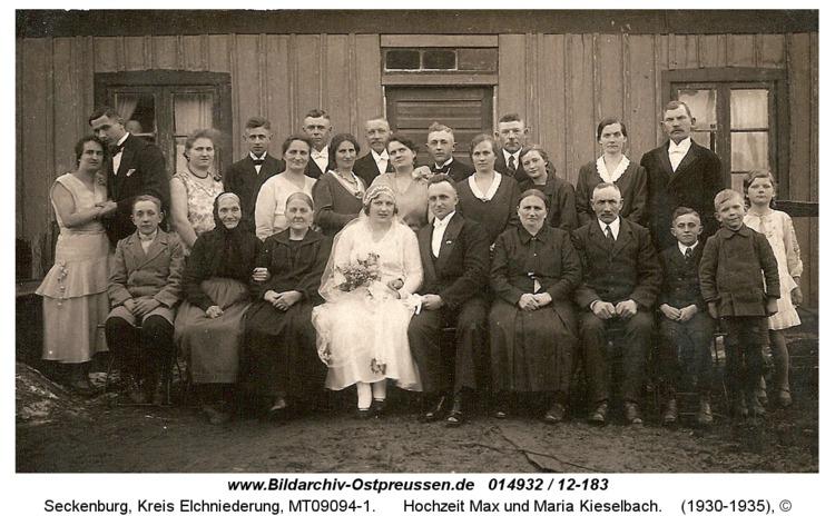 Seckenburg, Hochzeit Max und Maria Kieselbach