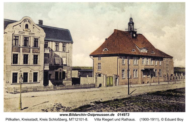Pillkallen Kr. Schlossberg, Villa Riegert und Rathaus