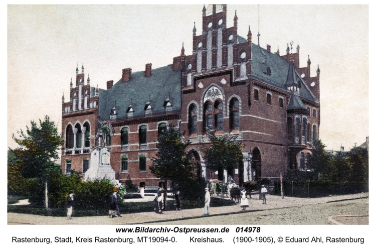 Rastenburg, Kreishaus