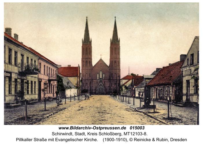 Schirwindt, Pillkaller Straße mit Evangelischer Kirche