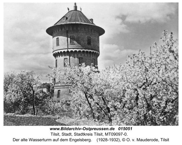 Tilsit-Preußen, Der alte Wasserturm auf dem Engelsberg