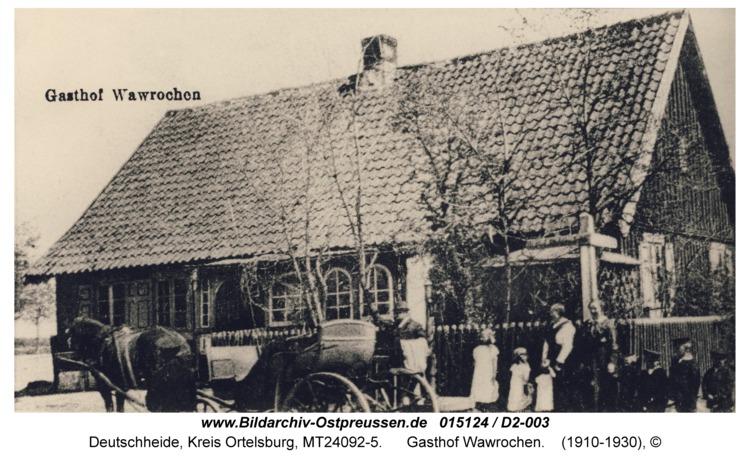 Deutschheide, Gasthof Wawrochen