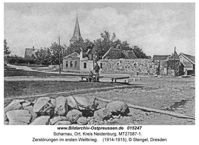 Scharnau Kr. Neidenburg, Zerstörungen im ersten Weltkrieg