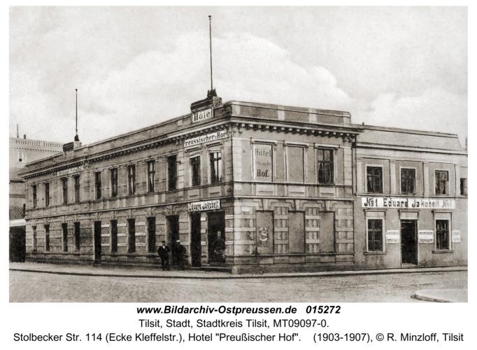 "Tilsit, Stolbecker Str. 114 (Ecke Kleffelstr.), Hotel ""Preußischer Hof"""