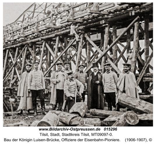 Tilsit, Bau der Königin Luisen-Brücke, Offiziere der Eisenbahn-Pioniere