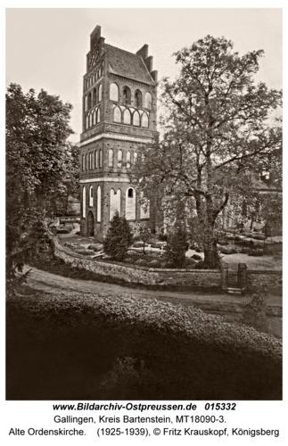 Gallingen Kr. Bartenstein, Alte Ordenskirche