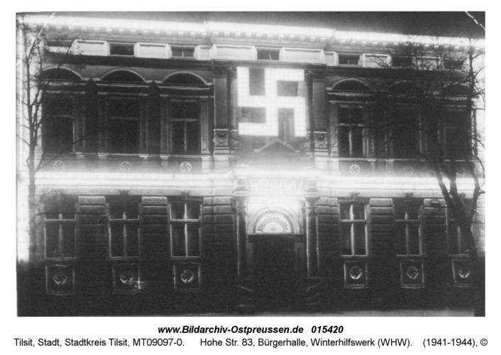 Tilsit, Hohe Str. 83, Bürgerhalle, Winterhilfswerk (WHW)