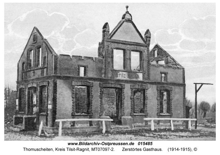 Thomuscheiten, Zerstörtes Gasthaus